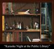 'Karaoke Night at the Public Library' Paul Sloan